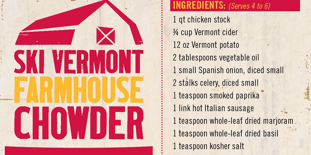Vermornt Farmhouse Chowder