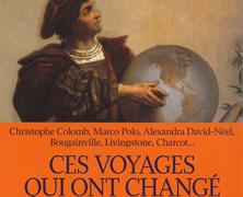 Ces voyages qui ont changé le monde